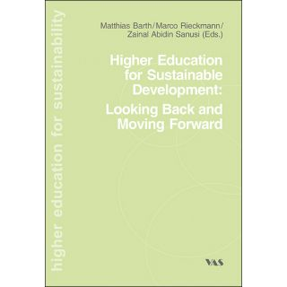 Higher Education fpr Sustainable Development: Looking Back an Moving Forward