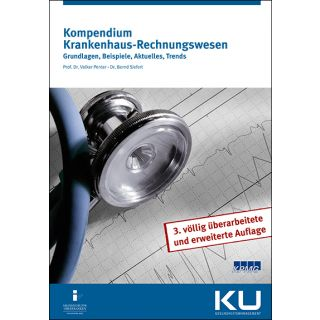 Kompendium Krankenhaus-Rechnungswesen, Grundlagen, Beispiele, Aktuelles, Trends, Prof. Dr. Volker Penter, Dr. Bernd Siefert
