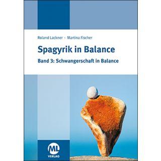 Spagyrik in Balance Band 3: Schwangerschaft in Balance