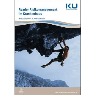 Reader Risikomanagement im Krankenhaus, Prof. Dr. Andreas Becker