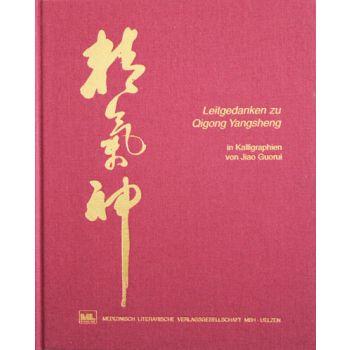 Leitgedanken zu Qigong Yangsheng