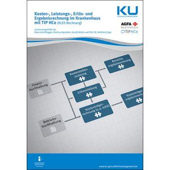 Kosten-, Leistungs-, Erlös- und Ergebnisrechnung im Krankenhaus mit TIP HCe (KLEE-Rechnung)