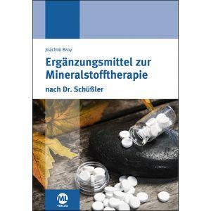 Ergänzungsmittel zur Mineralstofftherapie nach Dr. Schüßler