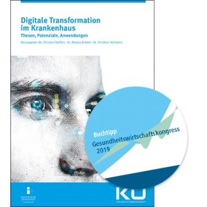 Digitale Transformation im Krankenhaus, Christian Stoffers, Nicolas Krämer, Christian Heitmann, Digitalisierung