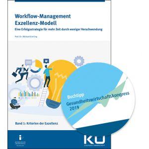Workflow-Management Exzellenz-Modell, Band 1: Kriterien der Exzellenz