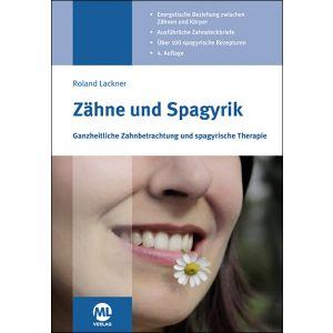 Zähne und Spagyrik - Ganzheitliche Zahnbetrachtung und spagyrische Therapie